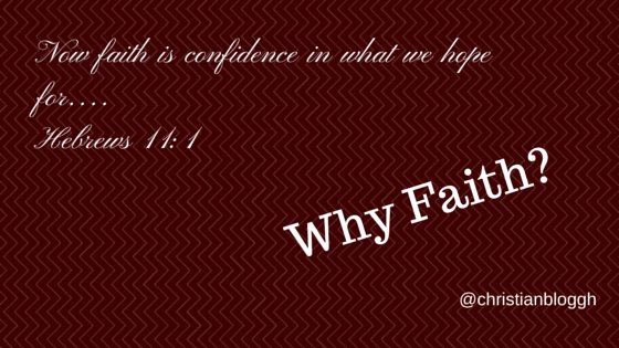Faith: Why it is important to have it