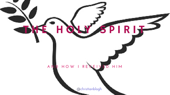 When I received the Holy Spirit…