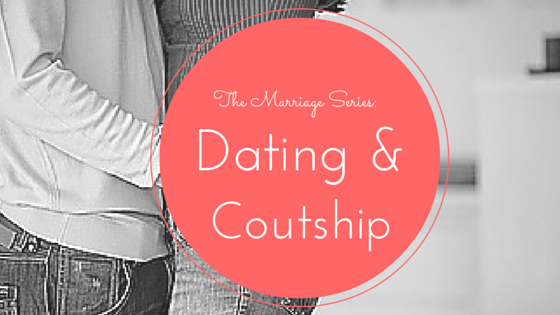 Marriage Series: Christian Dating and Courting