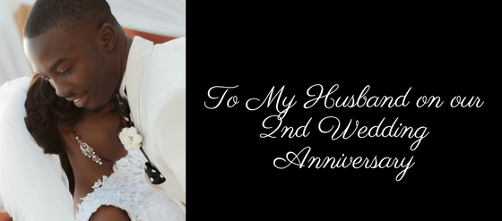 To my Husband on our Second Wedding Anniversary