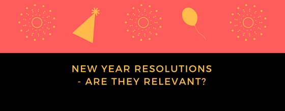 New Year Resolutions – Are they relevant to Christians?