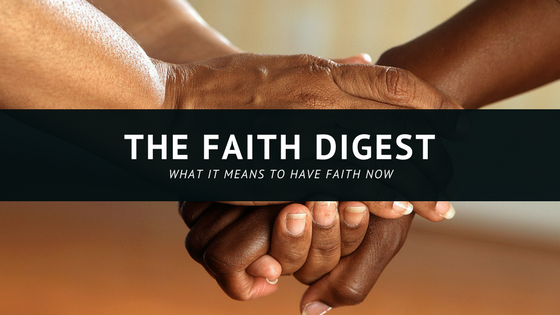 The Faith Digest