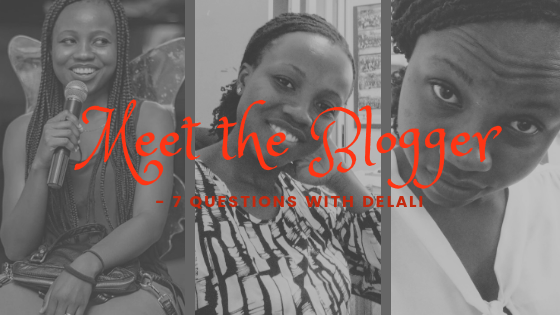 Meet the Blogger: 7 Questions with Delali