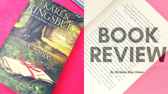 Book Review: Karen Kingsbury's 'The Chance'