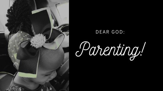 Dear God: Parenting