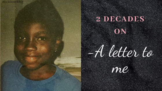 A Letter to me – 2 Decades on