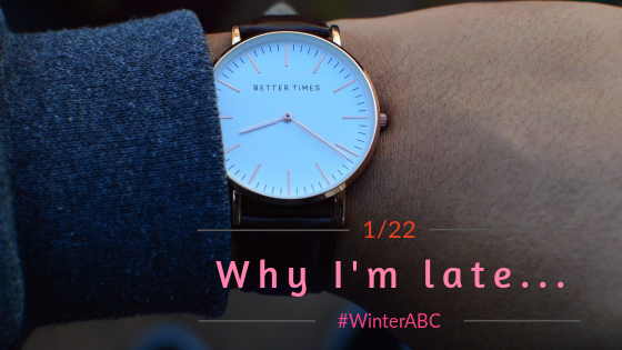 The #WinterABC – Why I'm Late to the Party